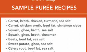 Baby Food Introduction, Purees, Solids And Meal Time Practices – Recipes Using Baby Food