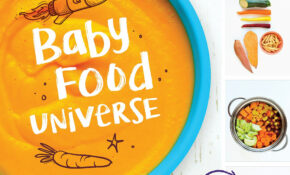Baby Food Universe: Raise Adventurous Eaters With A Whole ..