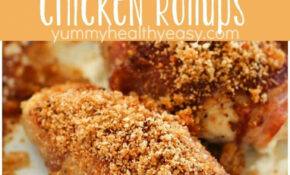 Bacon Wrapped Cream Cheese Chicken Rollups – Yummy Healthy ..