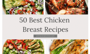 Baked Chicken Breast – Recipes With Chicken Breast Healthy