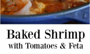 Baked Shrimp With Tomatoes And Feta – Ellie's Real Good Food Recipes