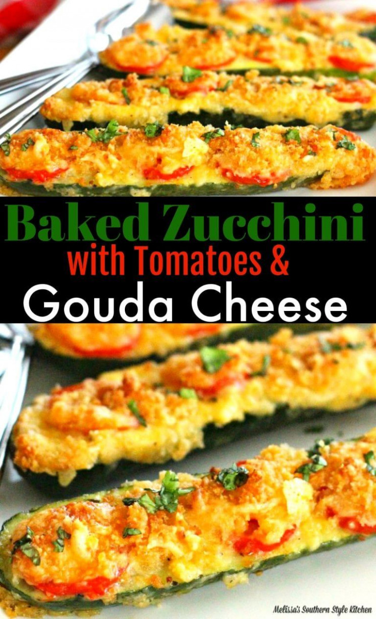 Baked Zucchini With Tomatoes and Gouda Cheese #zucchini # ..