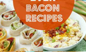 Best Bacon Recipes Ever – Dinner Recipes Bacon