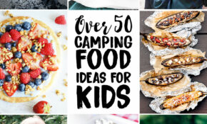 Best Camping Food For Kids And Printable Camping Meal Plan ..