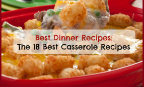 Best Dinner Recipes: The 18 Best Casserole Recipes ...