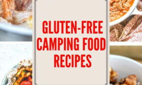 Best Gluten Free Camping Food Ideas Your Family Will Love – Food Recipes Pictures