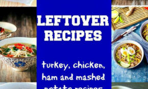 Best Leftover Recipes | Thanksgiving Dinner Recipes ..