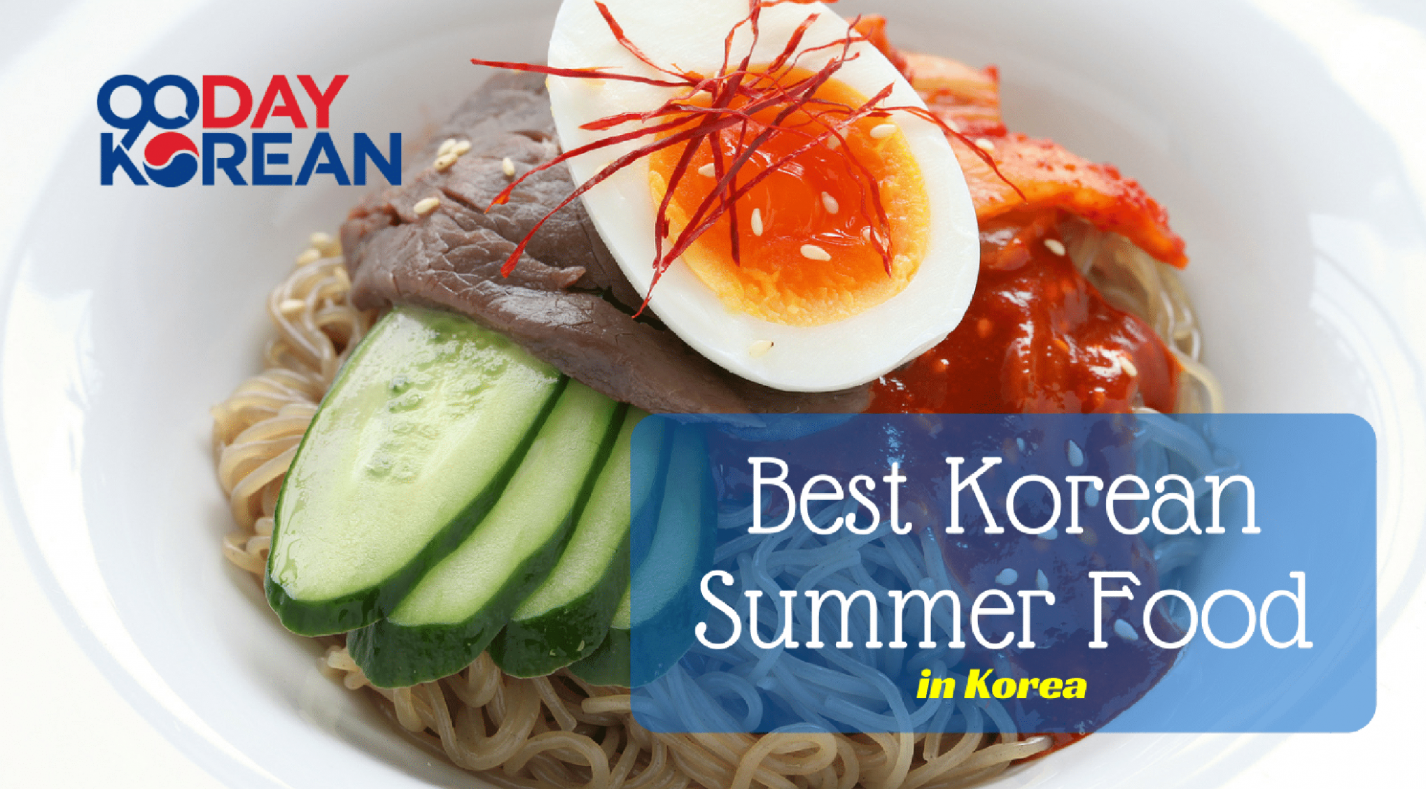 Best Summer Korean Food in Korea - recipes korean food