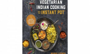 Best!] Vegetarian Indian Cooking With Your Instant Pot: 13 ..