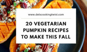 Best Vegetarian Pumpkin Recipes To Make This Fall | Del's ..