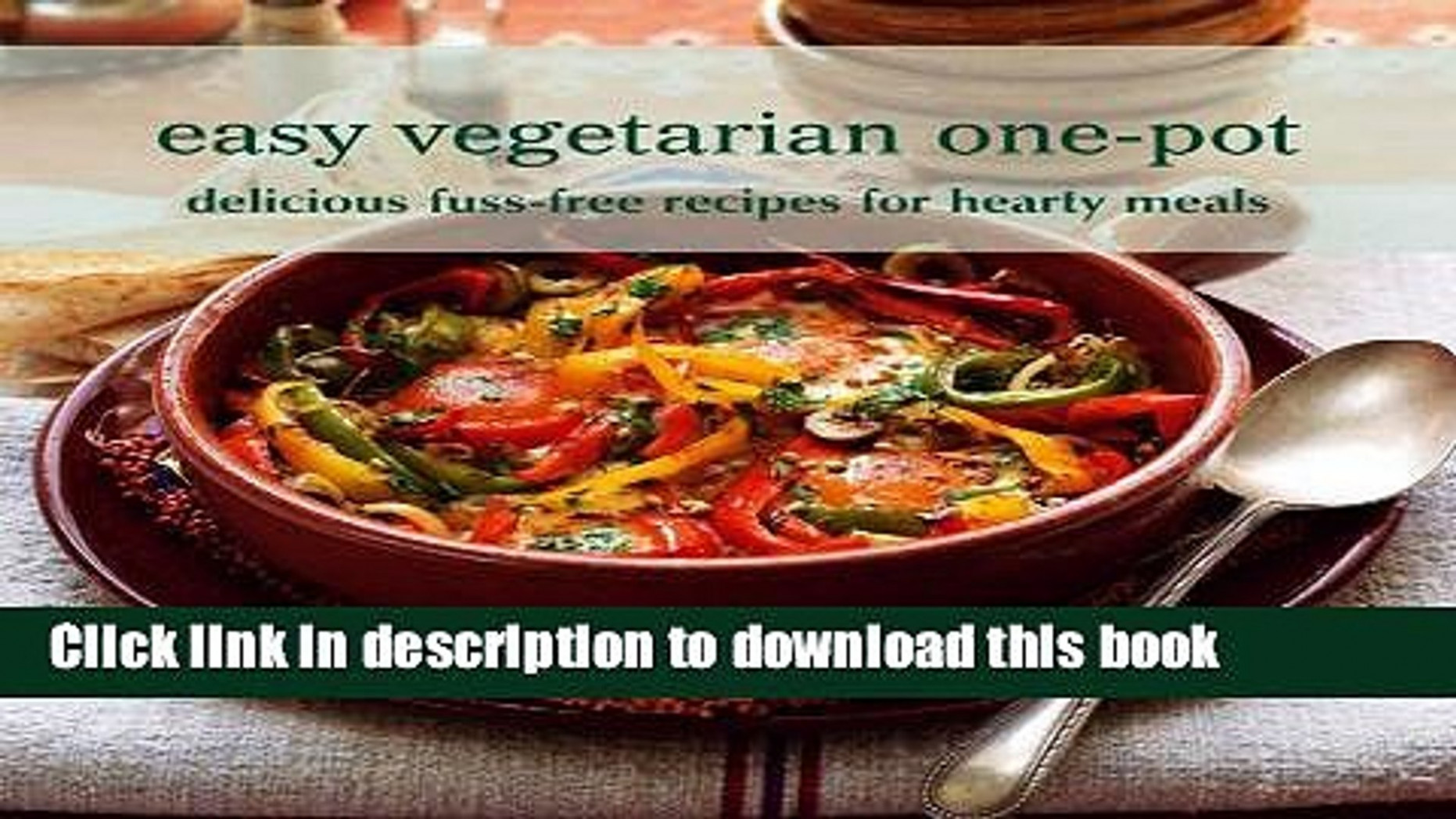 Books Easy Vegetarian One Pot: Delicious Fuss Free Recipes For Hearty  Meals