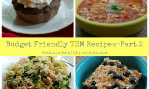 Budget Friendly THM Recipes  Part 13 | A Home With Purpose – Healthy Recipes On A Budget