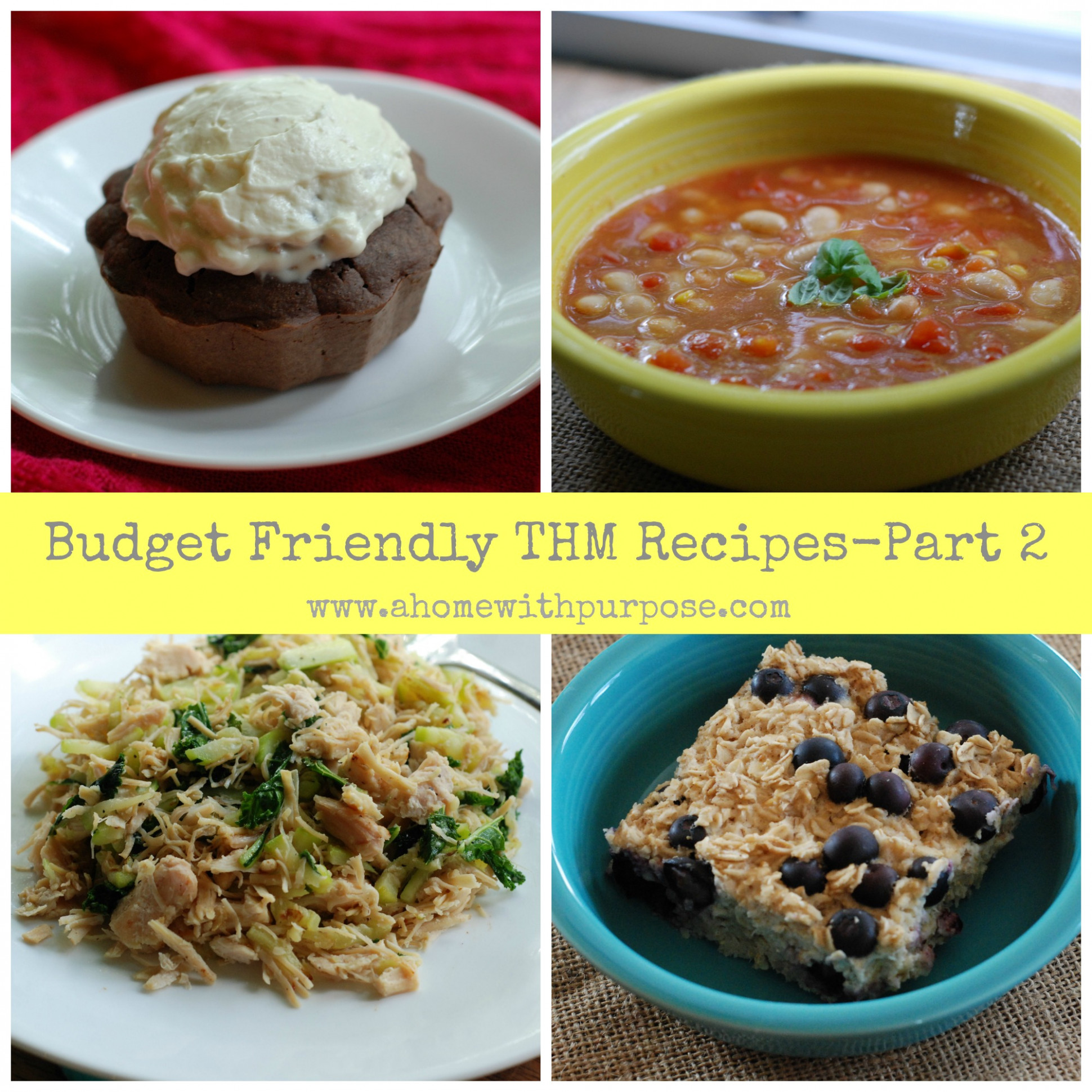 Budget Friendly THM Recipes- Part 13 | A Home with Purpose - healthy recipes on a budget