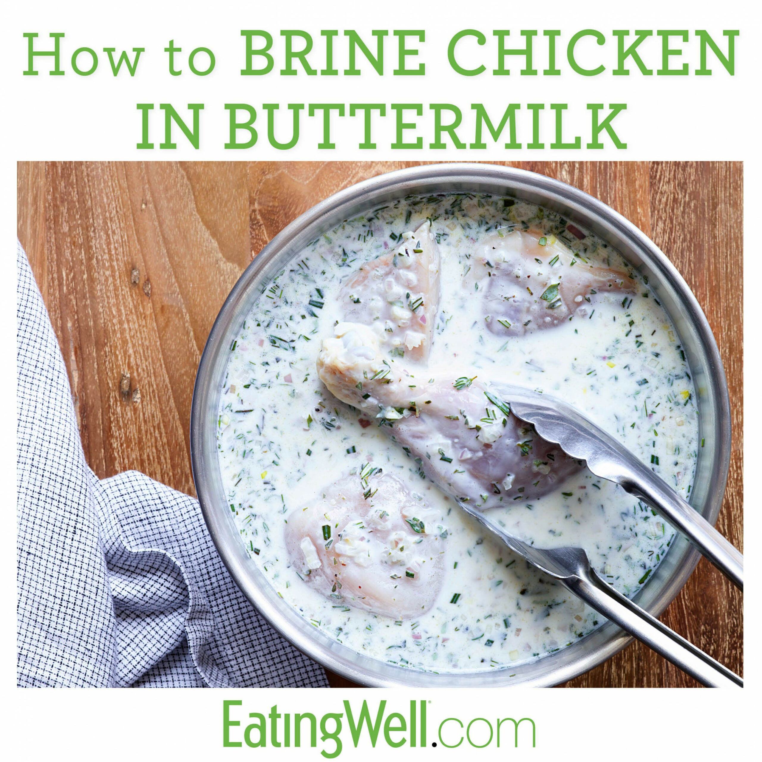 Buttermilk-Brined Chicken - chicken recipes using buttermilk