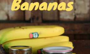 Canning Bananas – Healthy Canning – Recipes Overripe Bananas Healthy