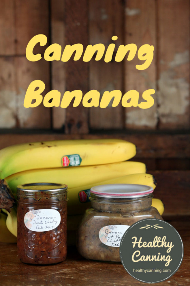 Canning bananas - Healthy Canning - recipes overripe bananas healthy