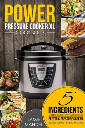 Cheapest copy of Power Pressure Cooker XL Cookbook: 5 ..