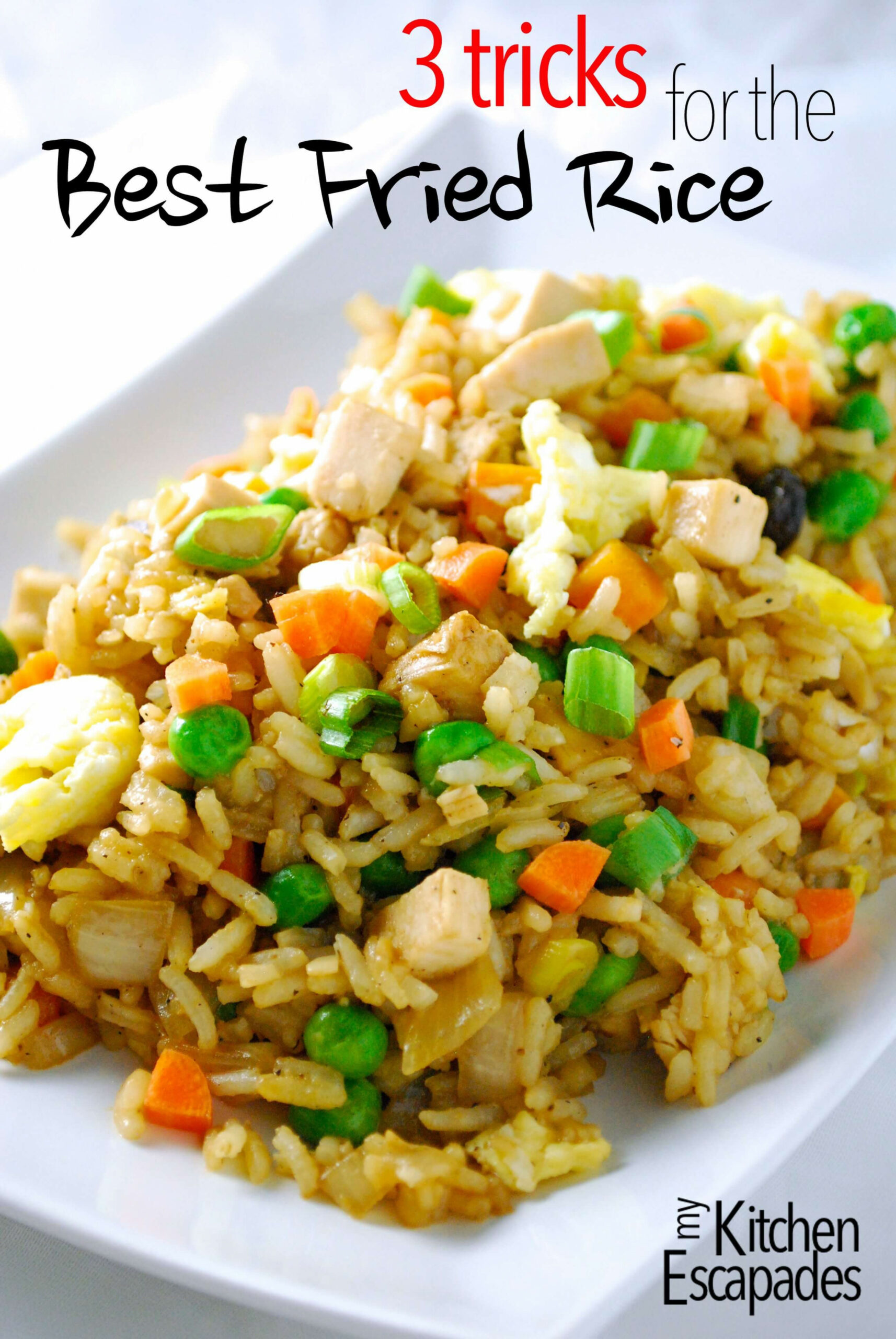 Chicken Fried Rice Recipe - 3 Tricks to the Best Take-Out ..