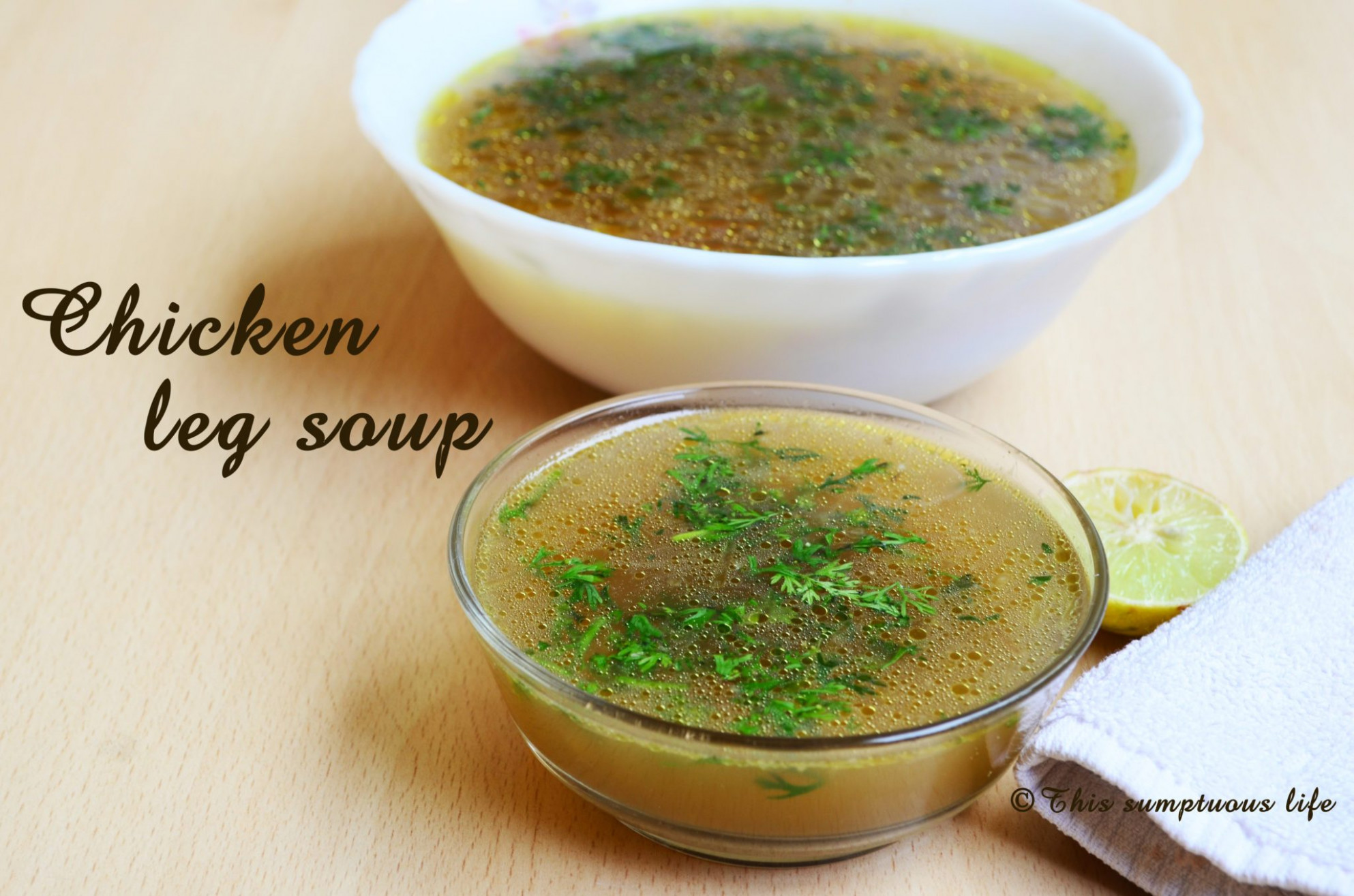 Chicken leg soup | Chicken clear soup | This sumptuous life - chicken recipes video in kannada