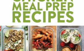 Chicken Meal Prep Recipes – Fit Foodie Finds – Dinner Recipes Meal Prep