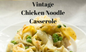 Chicken Noodle Casserole Recipe – Chicken Noodle Casserole Recipes