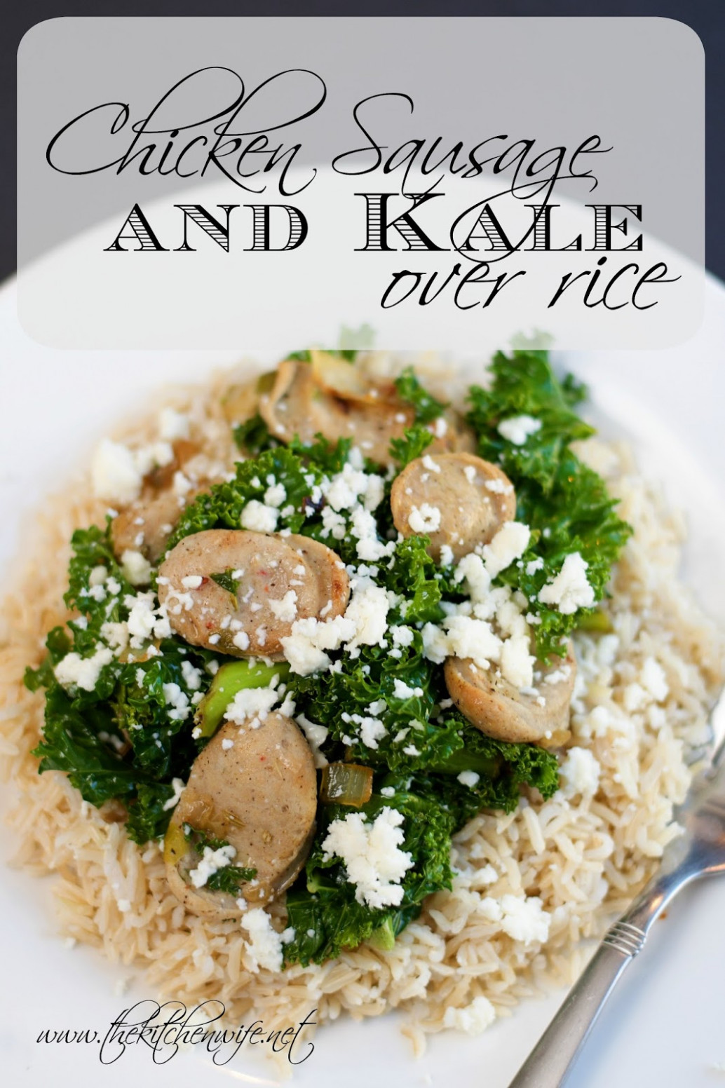 Chicken Sausage And Kale Over Rice Recipe - The Kitchen Wife - Healthy Chicken And Kale Recipes