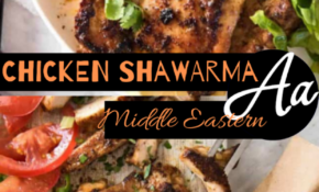 Chicken Shawarma (Middle Eastern) – AA BEST RECIPES ..