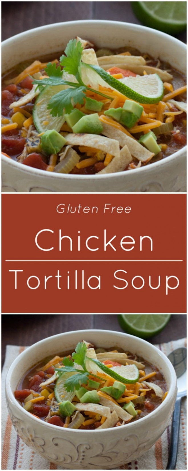 Chicken Tortilla Soup - recipes to make with rotisserie chicken