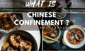 Chinese Confinement (Zuo Yue Zi – Sitting The Moon) – Healthy Recipes During Pregnancy