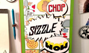 Chop Sizzle Wow – A delightful cookbook and comic...
