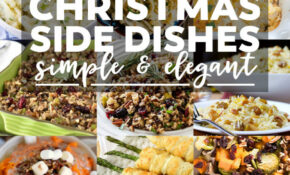 Christmas Side Dishes That Will Steal The Show ..
