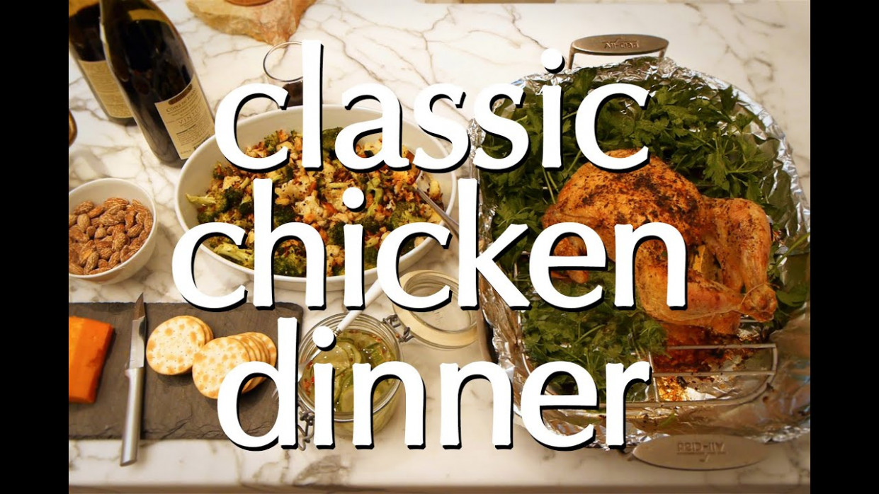 Classic Chicken Dinner: Roast Chicken, Potatoes, Puff Pastry Dessert, &  More | Dinner Party Tonight - recipes chicken dinner party