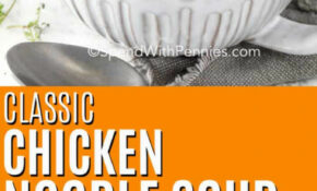 Classic Chicken Noodle Soup Ready In 15 Mins! – Spend With ..