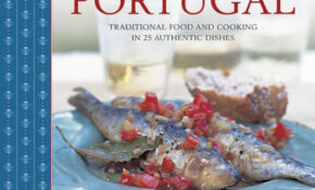 Classic Recipes Of Portugal: Traditional Food And Cooking In ..