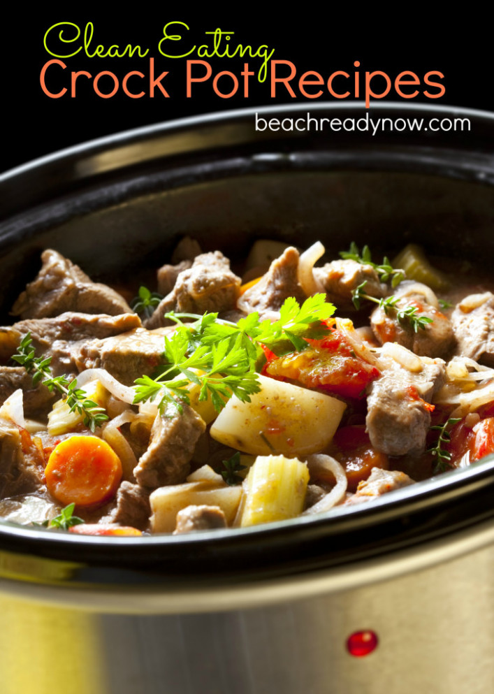 Clean Eating Crock Pot Recipes - healthy recipes crock pot