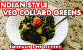 COLLARD GREENS in Instant Pot | Indian Style Collard Greens | Instant Pot  Indian Recipes Vegetarian
