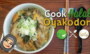 [Cook Halal RECIPES] Halal Japanese Cuisine Oyakodon – Simple Cooking For  Beginners – Recipes Halal Food