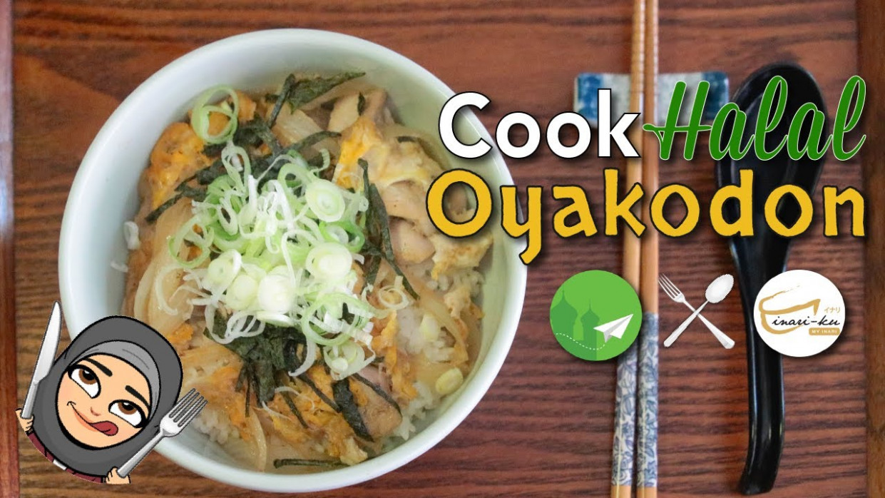 [Cook Halal RECIPES] Halal Japanese Cuisine Oyakodon - Simple Cooking for  Beginners - recipes halal food
