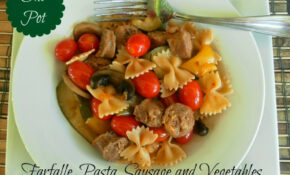 Cooking On A Budget: One Pot: Farfalle Pasta, Sausage And ..