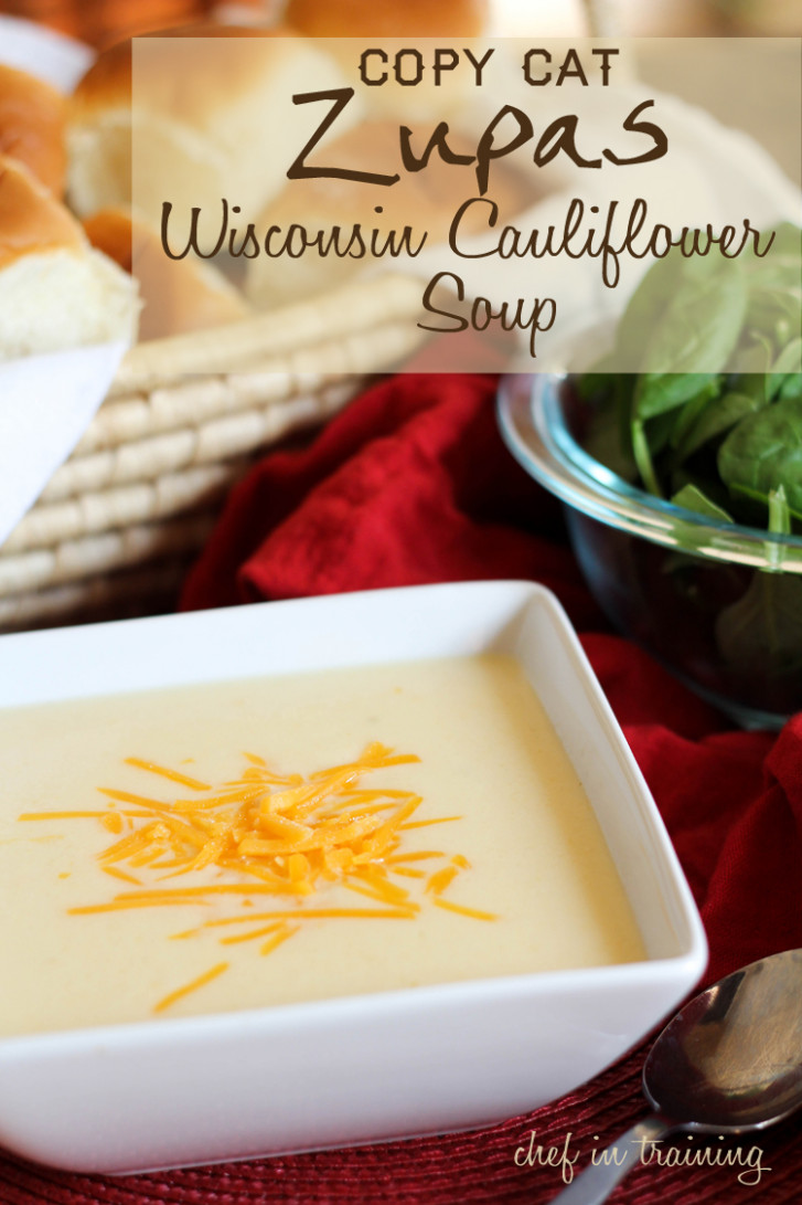 Copy-Cat Zupas Wisconsin Cauliflower Soup - zupas soup recipes chicken tortilla