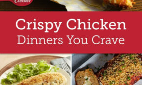 Crispy, Craveable Chicken Dinners | Chicken Recipes, Food ..
