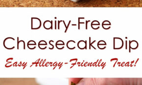 Dairy Free Cheesecake Dip – Recipes Vegetarian Dairy Free