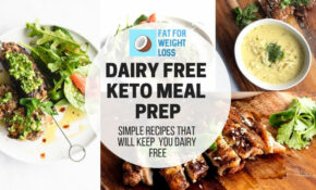 Dairy Free Keto Meal Prep – Simple Recipes Maximum Taste – Dairy Free Recipes Dinner