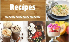 Dairy Free Recipes: Over 2500 Meals, Desserts, Snacks & More – Non Dairy Recipes Dinner