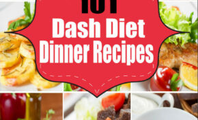 Dash Diet Cookbook:101 Dash Diet Dinner Recipes For Weight ..