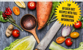 Dash Diet : Top 12 Delicious And Easy DASH Diet Recipes To Lose Weight,  Lower Blood Pressure And Stop Hypertension Fast Ebook By Mark Evans –  Rakuten ..