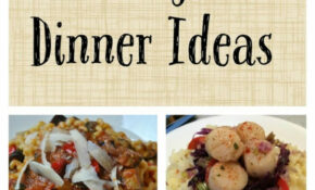 Date Night Dinner Ideas And Recipes | Best Recipes From ..