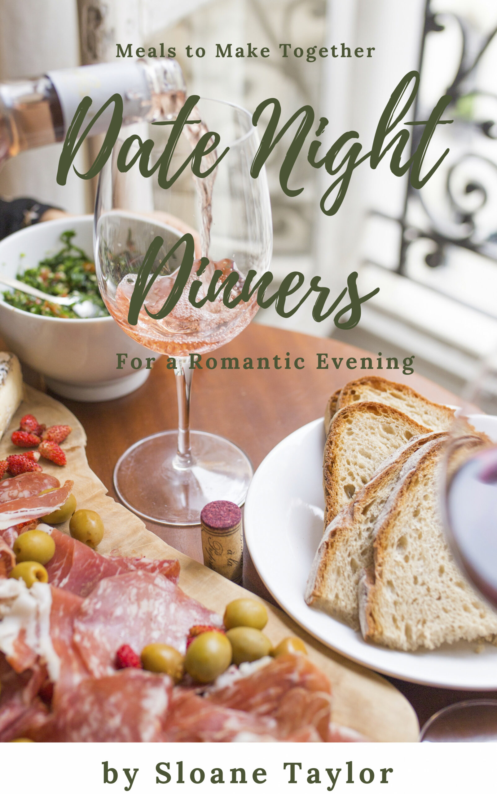 Date Night Dinners, an Ebook by Sloane Taylor - dinner recipes date night