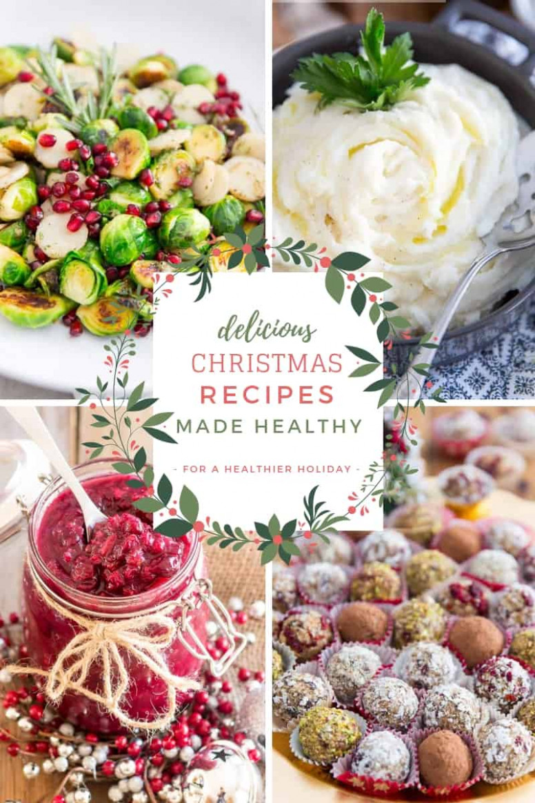 Delicious Christmas Recipes Made Healthy • The Healthy Foodie - good food xmas recipes