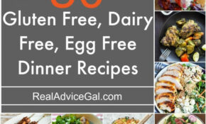 Delicious Gluten Free Dairy Free Egg Free Recipes That You ..